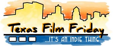 Texas Film Friday Film Festival