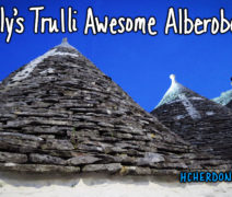 The Magic of the Trulli of Alberobello, Italy